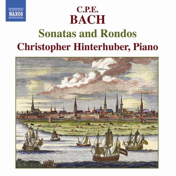 Christopher Hinterhuber - BACH, C.P.E: Sonatas and Rondos