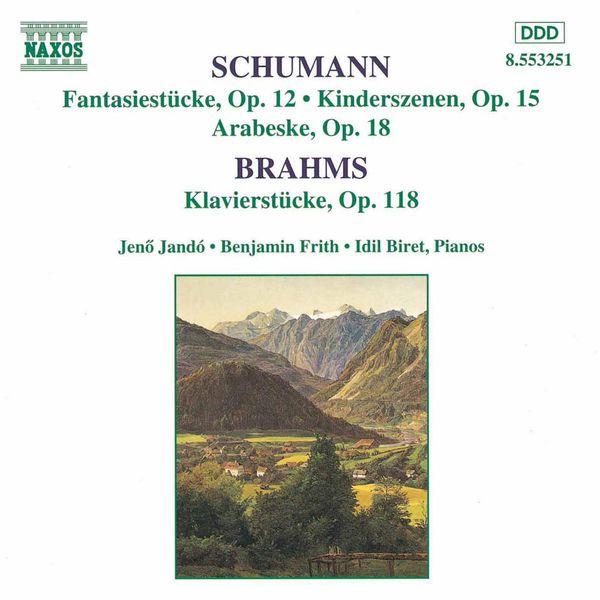 Jenő Jandó - SCHUMANN, R.: Fantasiestucke, Op. 12 / BRAHMS: Klavierstucke, Op. 118