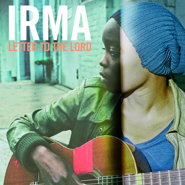 Irma - Letter to the Lord