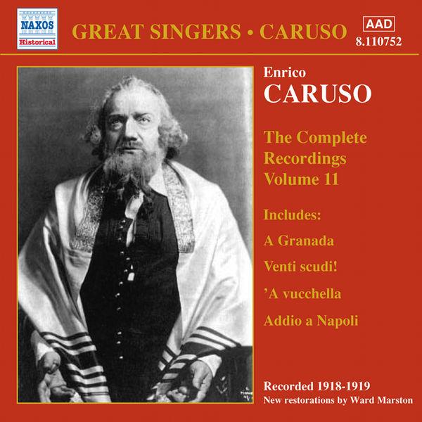 Enrico Caruso - CARUSO, Enrico: Complete Recordings, Vol. 11 (1918-1919)
