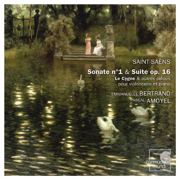 Emmanuelle Bertrand, Pascal Amoyel - Saint-Saëns: Sonate No. 1 & Suite Op. 16