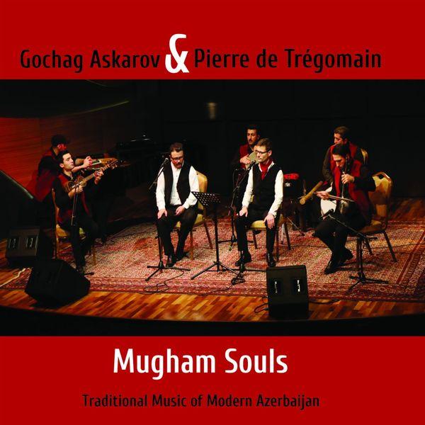 Mugham souls : traditional music of modern Azerbaijan