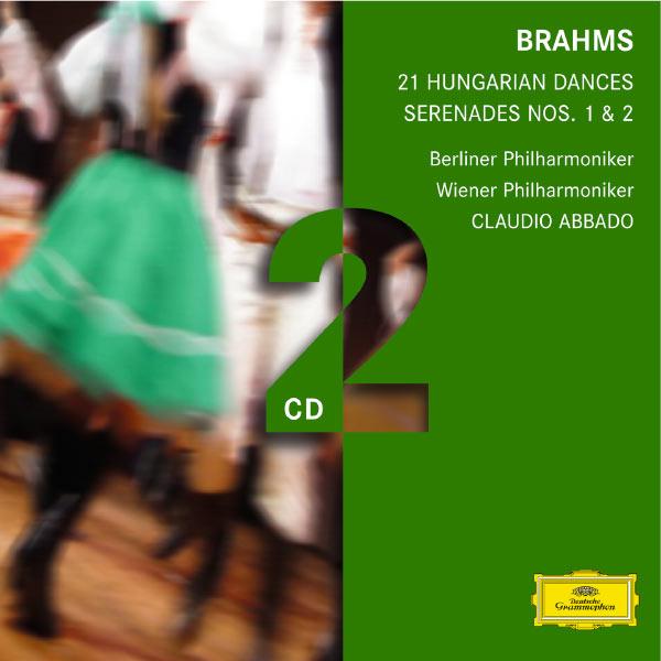 Claudio Abbado - Brahms: Serenades; Hungarian Dances