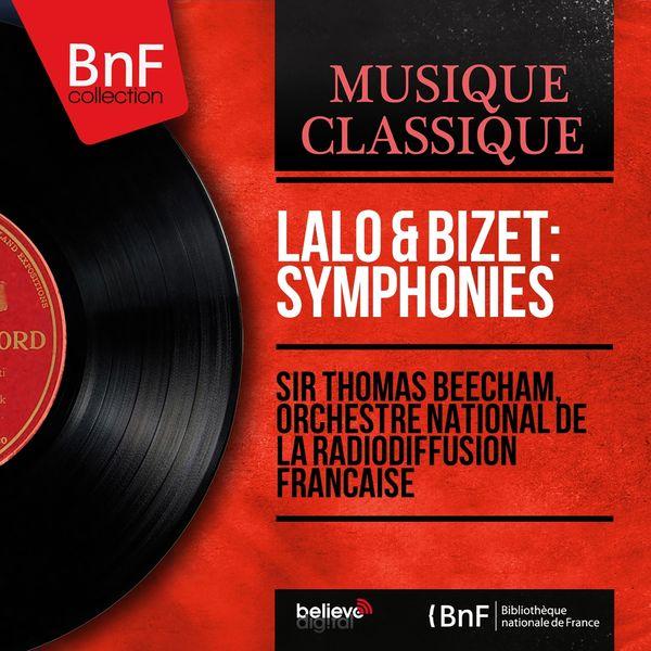 Sir Thomas Beecham, Orchestre national de la Radiodiffusion française - Lalo & Bizet: Symphonies (Mono Version)