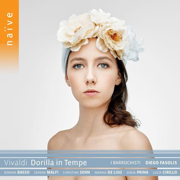 Diego Fasolis - Vivaldi : Dorilla in Tempe, RV 709