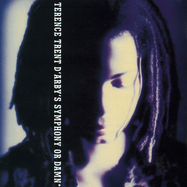 Terence Trent D'Arby - Symphony Or Damn - Exploring The Tension Inside The Sweetness