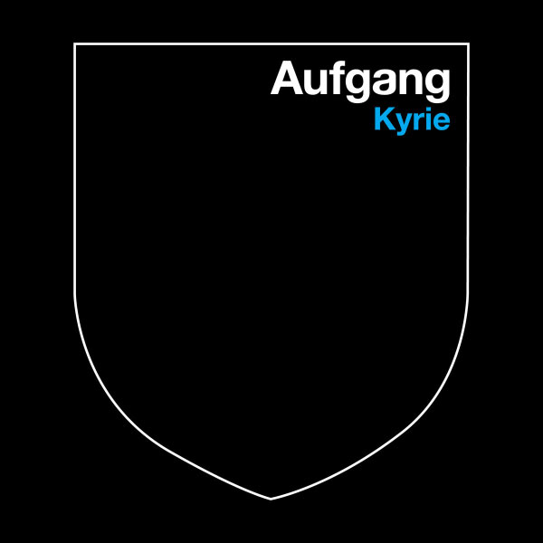 Aufgang - Kyrie - Single