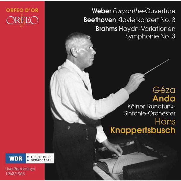 WDR Sinfonieorchester Köln - Weber, Beethoven & Brahms: Orchestral Works (Live)