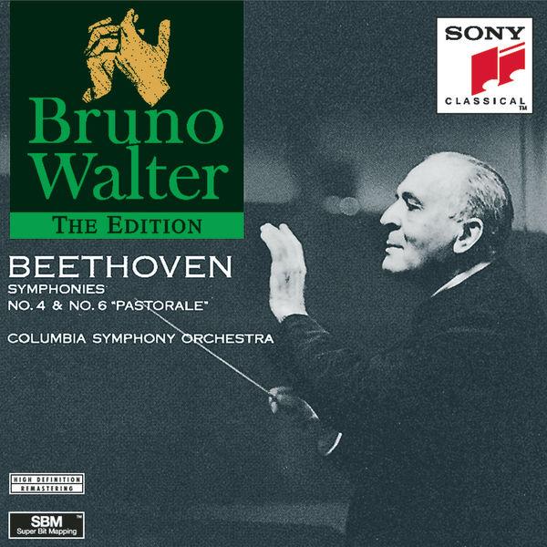 Bruno Walter - Beethoven: Symphonies Nos. 4 & 6