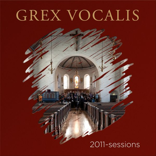 Grex Vocalis - 2011-sessions