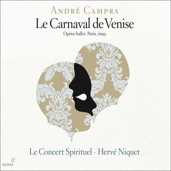 Hervé Niquet Campra : Le Carnaval de Venise (Le Concert Spirituel - Hervé Niquet)