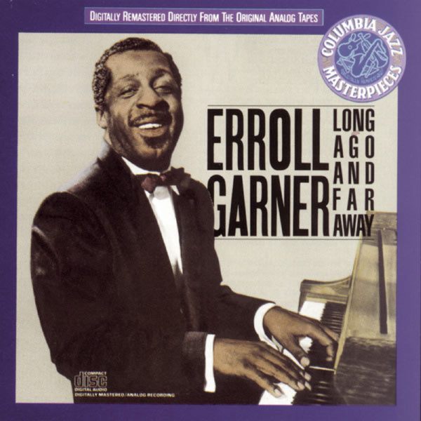 Long Ago And Far Away  Erroll Garner  Download And. Curriculum Vitae Europeo Online. Resume Writing For High School Students. Letter Format Sending. Cover Letter Of Medical Assistant. How To Write Successful Cover Letter. Cover Letter Examples Job Transition. Letter Writing Format Software Free Download. Resume Sample Masters Degree In Progress