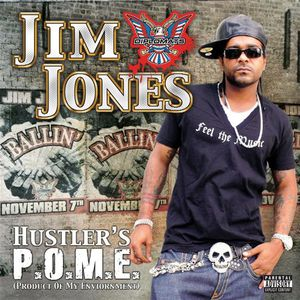JIM JONES - Hustler's P.O.M.E. (Product Of My Environment ...