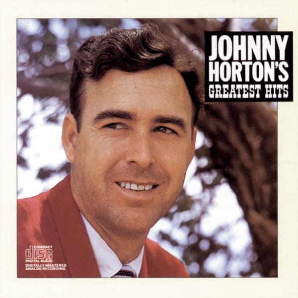Johnny Horton - Johnny Horton'S Greatest Hits