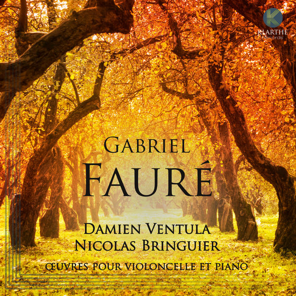 Damien Ventula - Gabriel Fauré : Œuvres pour violoncelle et piano