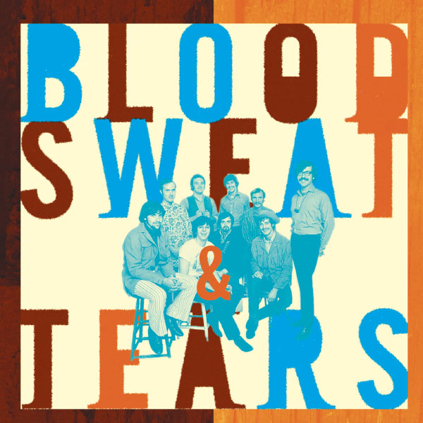 Blood, Sweat & Tears - The Best Of Blood, Sweat & Tears:  What Goes Up!