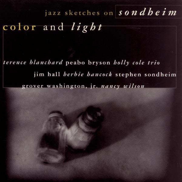 Stephen Sondheim - Color and Light: Jazz Sketches on Sondheim