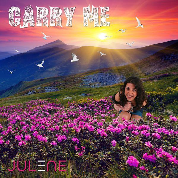 Julene - Carry Me