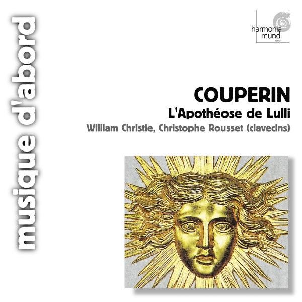 William Christie - François Couperin : L'Apothéose de Lulli