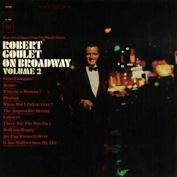 Robert Goulet - On Broadway, Vol. 2