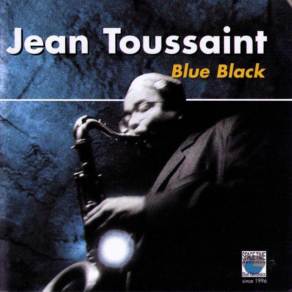 Jean Toussaint|Blue Black