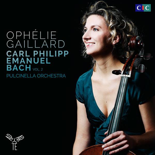 Ophélie Gaillard - Carl Philipp Emanuel Bach, Vol. 2