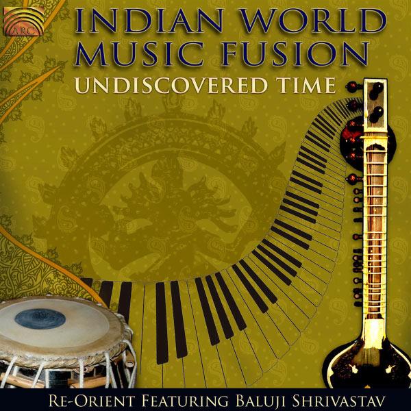 Baluji Shrivastav - Indian World Music Fusion