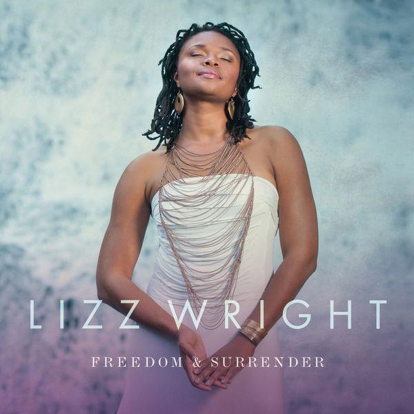 Lizz Wright|Freedom & Surrender
