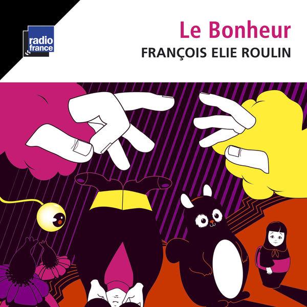 François-Elie Roulin - Le bonheur