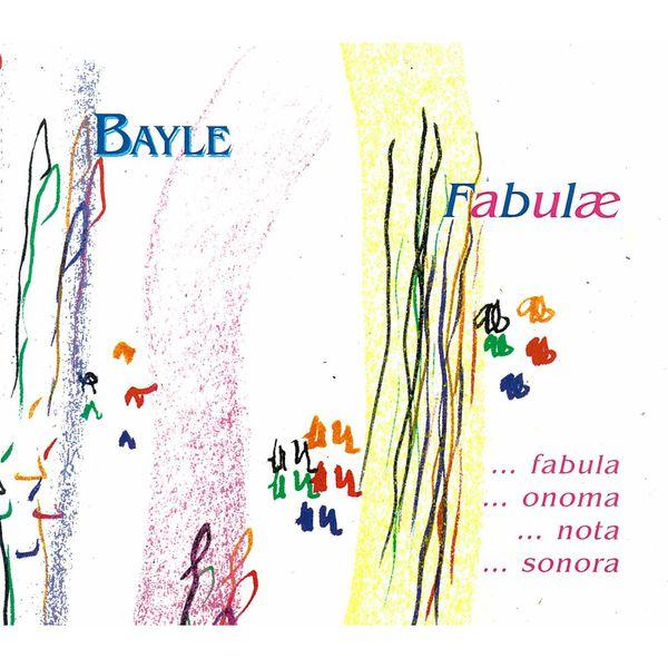 François Bayle - Fabulae (Volume 4)