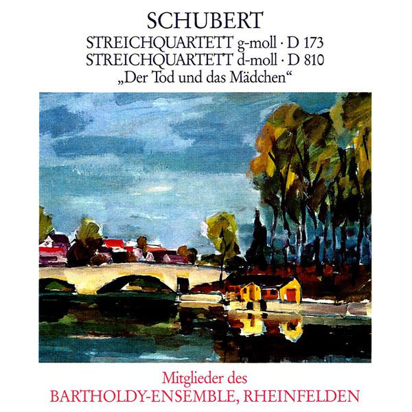 Bartholdy Ensemble Rheinfelden - Schubert: String Quartets Nos. 9 and 14