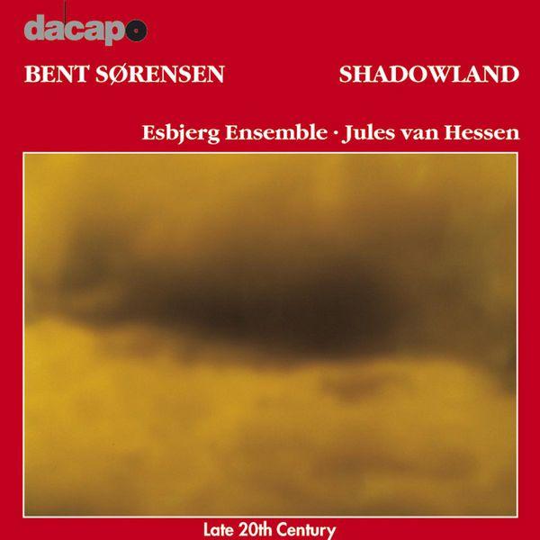 Esbjerg Ensemble - Shadowland Esbj