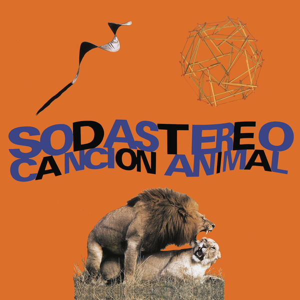 Soda Stereo - Canción Animal (Remastered)