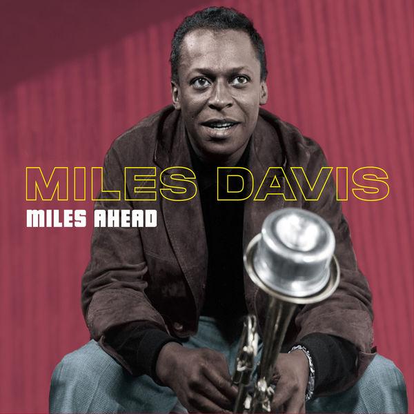 Miles Davis - Miles Ahead Miles Davis