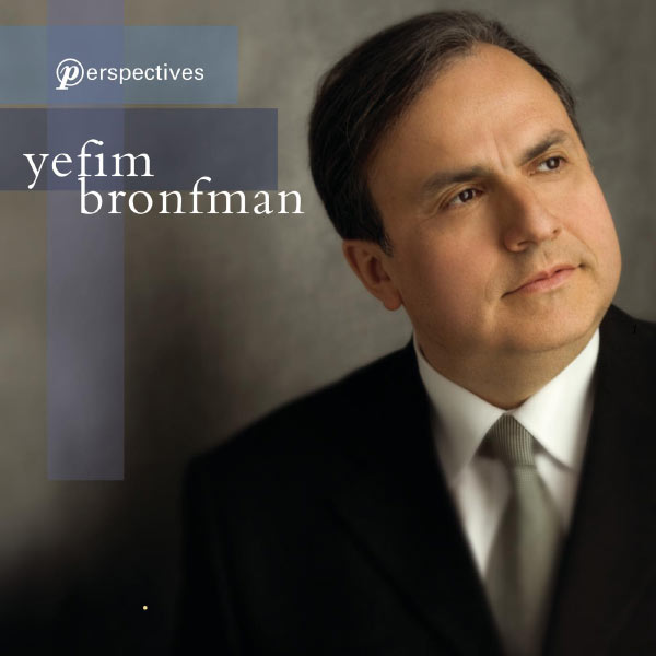 Yefim Bronfman - Perspectives