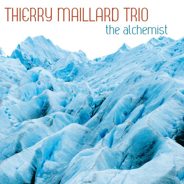 Thierry Maillard - The Alchemist