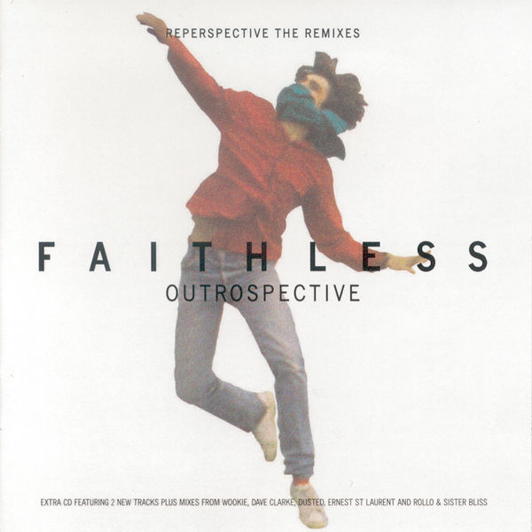 Faithless|Outrospective (Reperspective The Remixes)