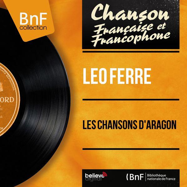 Léo Ferré - Les chansons d'Aragon (Mono Version)