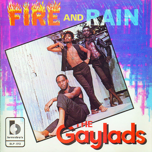 Gaylads - Fire And Rain