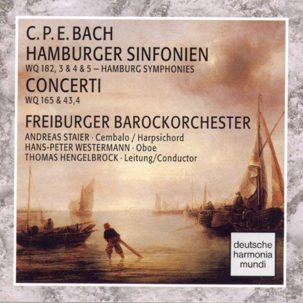 Freiburger Barockorchester - C.P.E. Bach: Hamburger Sinfonien/Concerti