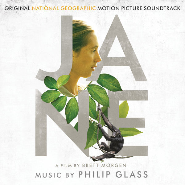 Philip Glass|Jane (Original National Geographic Motion Picture Soundtrack)