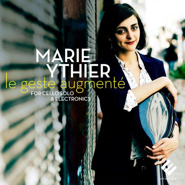 Marie Ythier - Le geste augmenté for Cello Solo & Electronics (Transaural & Binaural Versions)