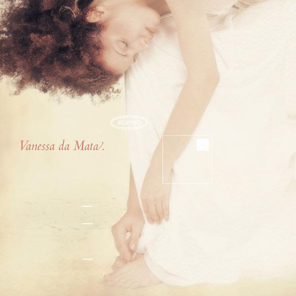 Vanessa Da Mata Vanessa da Mata