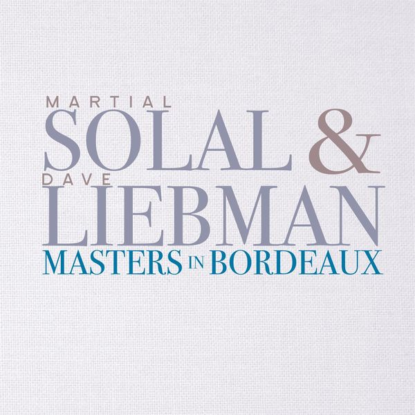 Dave Liebman & Martial Solal - Masters In Bordeaux