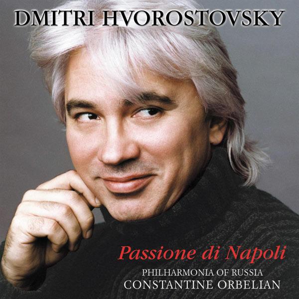 Dmitri Hvorostovsky - Passione di Napoli