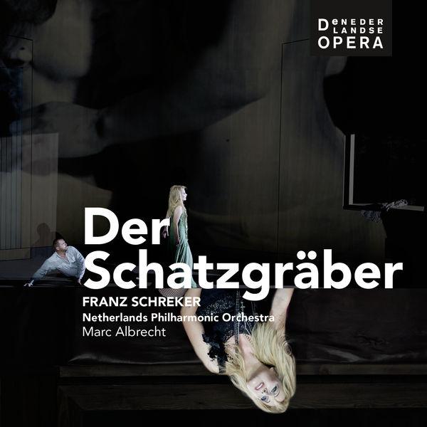 Marc Albrecht - Schreker: Der Schatzgräber (Live)