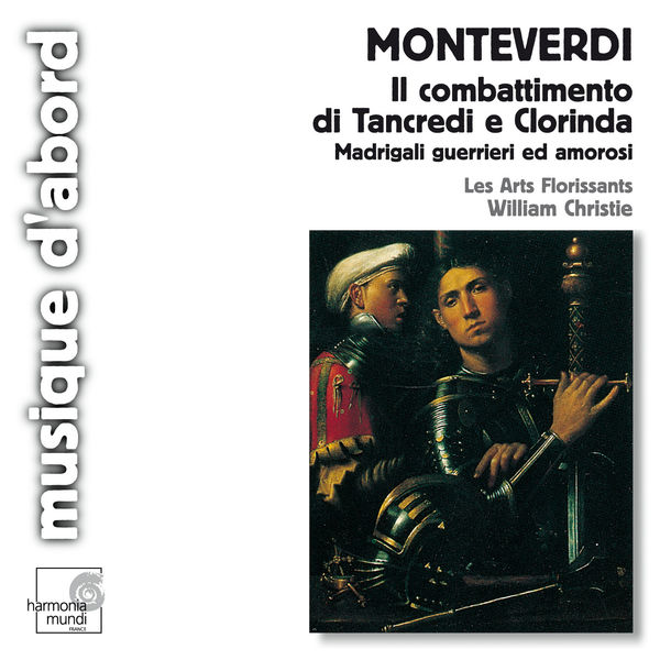 Les Arts Florissants - Monteverdi: Il combattimento di Tancredi e Clorinda