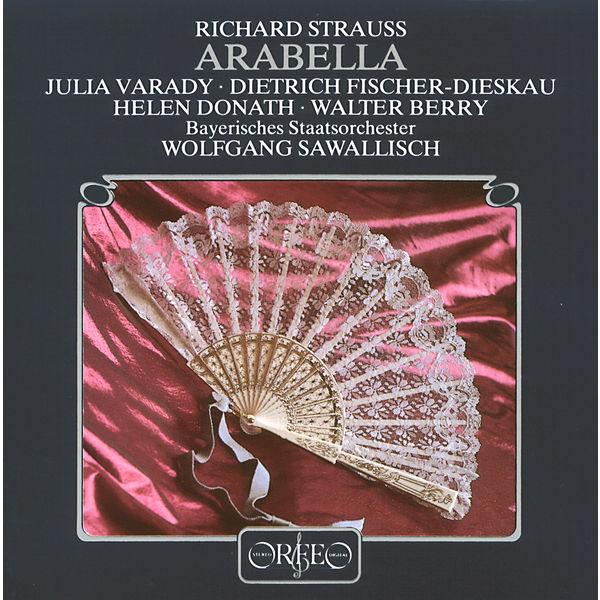 Júlia Varady - Richard Strauss: Arabella, Op. 79, TrV 263