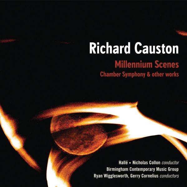 Hallé Orchestra - Richard Causton: Millennium Scenes