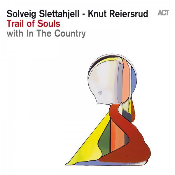 Solveig Slettahjell - Trail of Souls